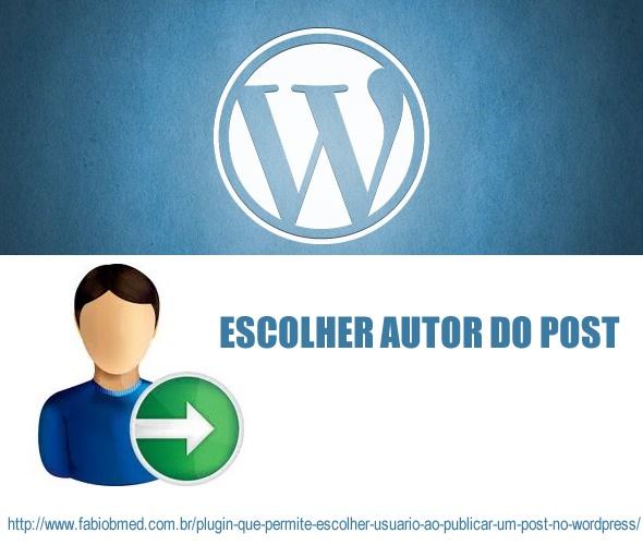 wordpress escolher autor para post