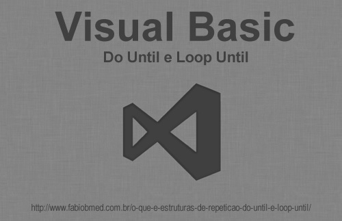 Do Until e Loop Until