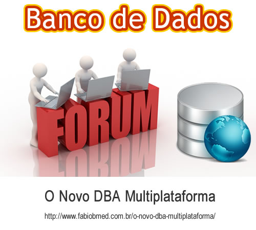 O Novo DBA Multiplataforma