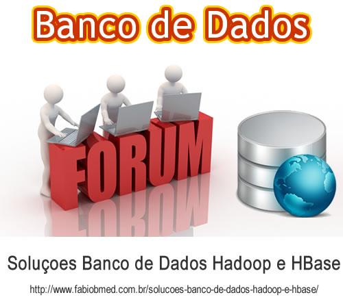Soluçoes Banco de Dados Hadoop e HBase