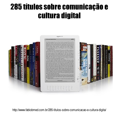 285 títulos sobre comunicação e cultura digital